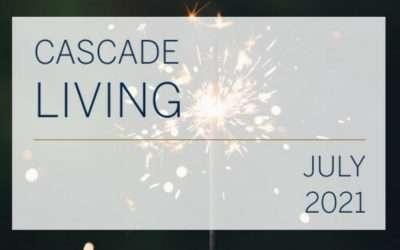 Cascade Living : July 2021